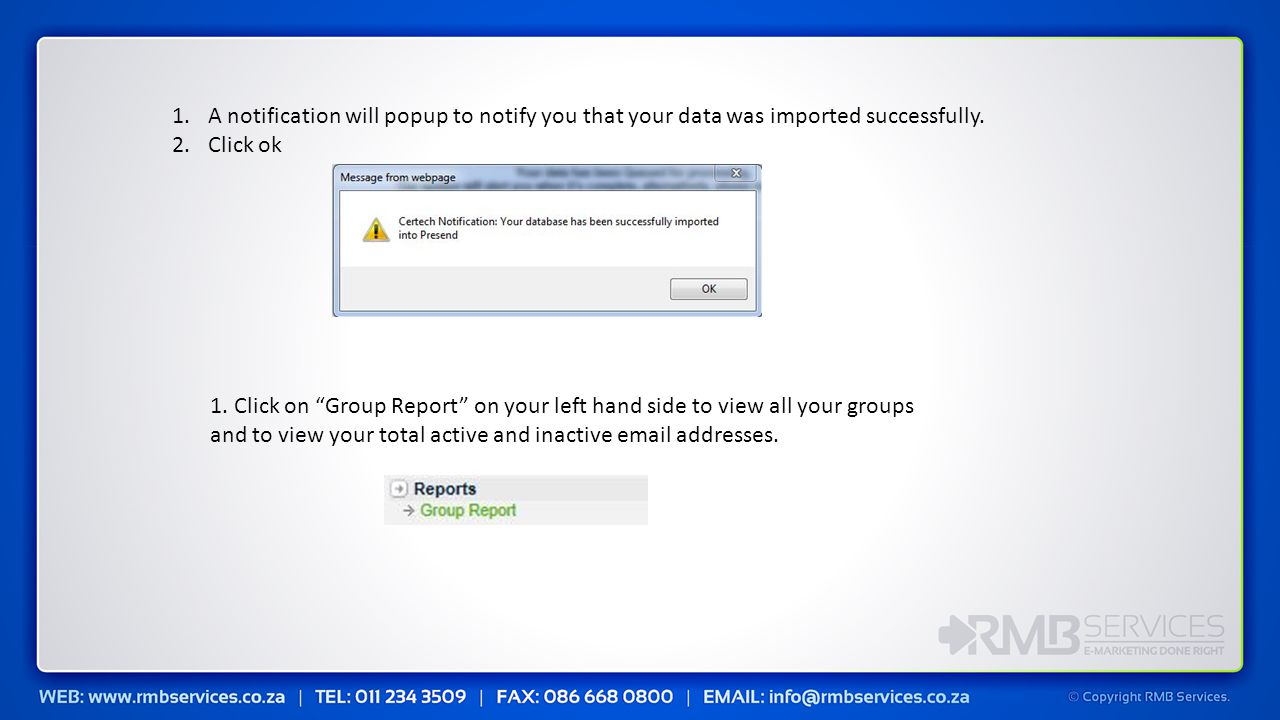 1.A notification will popup to notify you that your data was imported successfully.