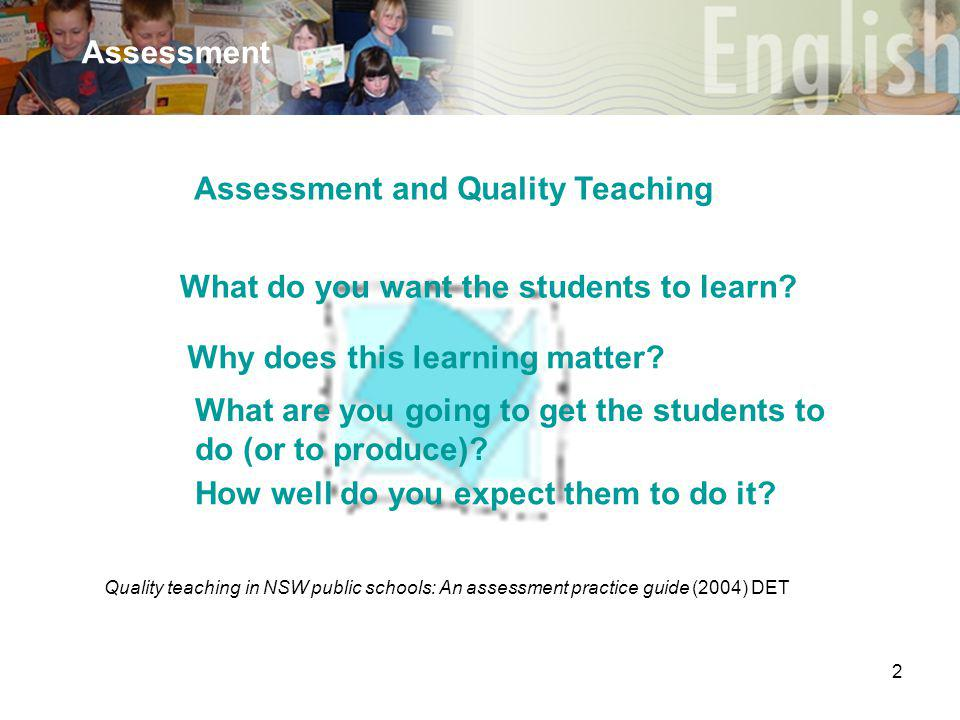 2 Assessment Why does this learning matter.