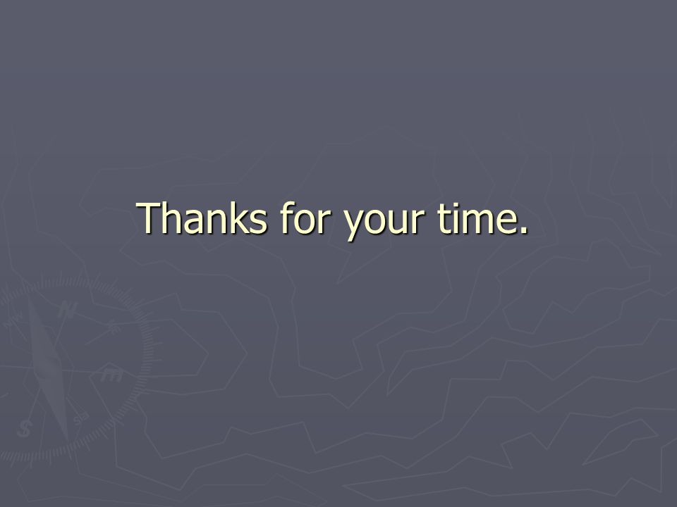 Thanks for your time.