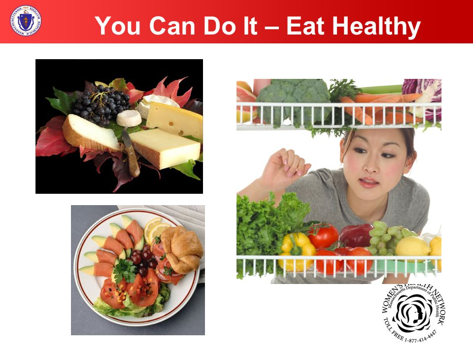 You Can Do It – Eat Healthy