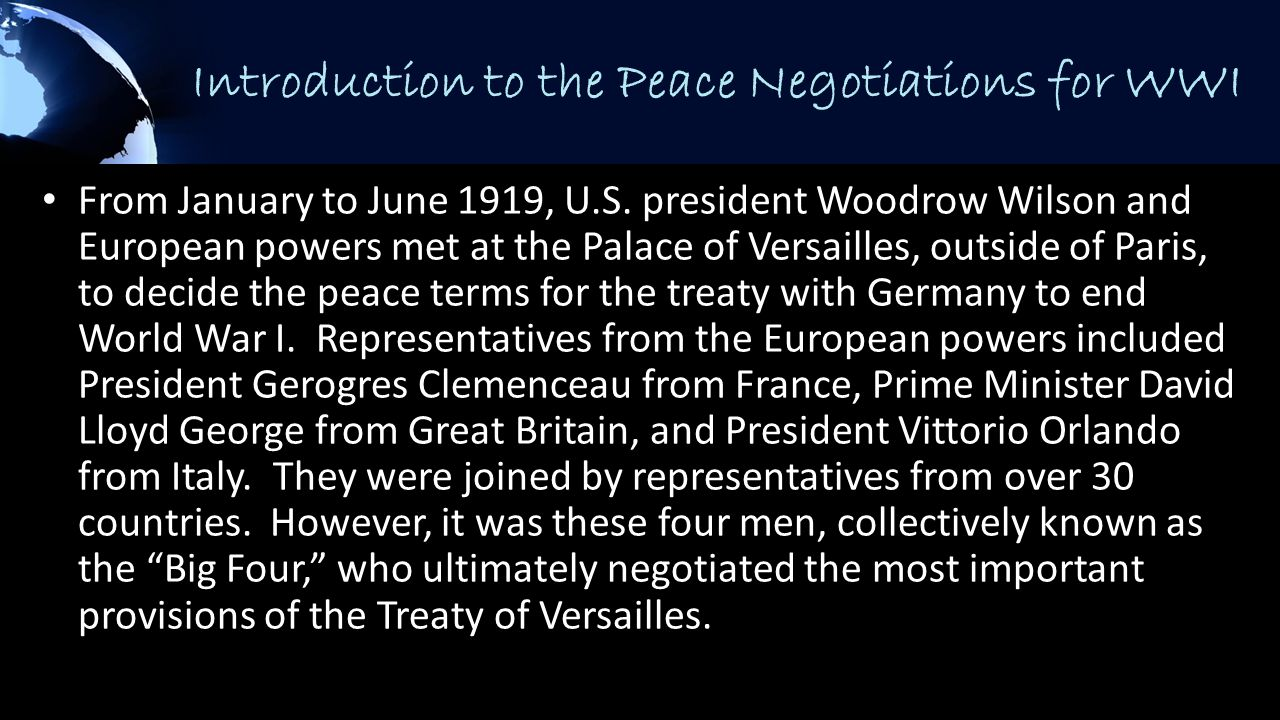 Introduction to the Peace Negotiations for WWI From January to June 1919, U.S.