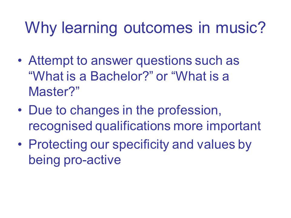 Why learning outcomes in music.