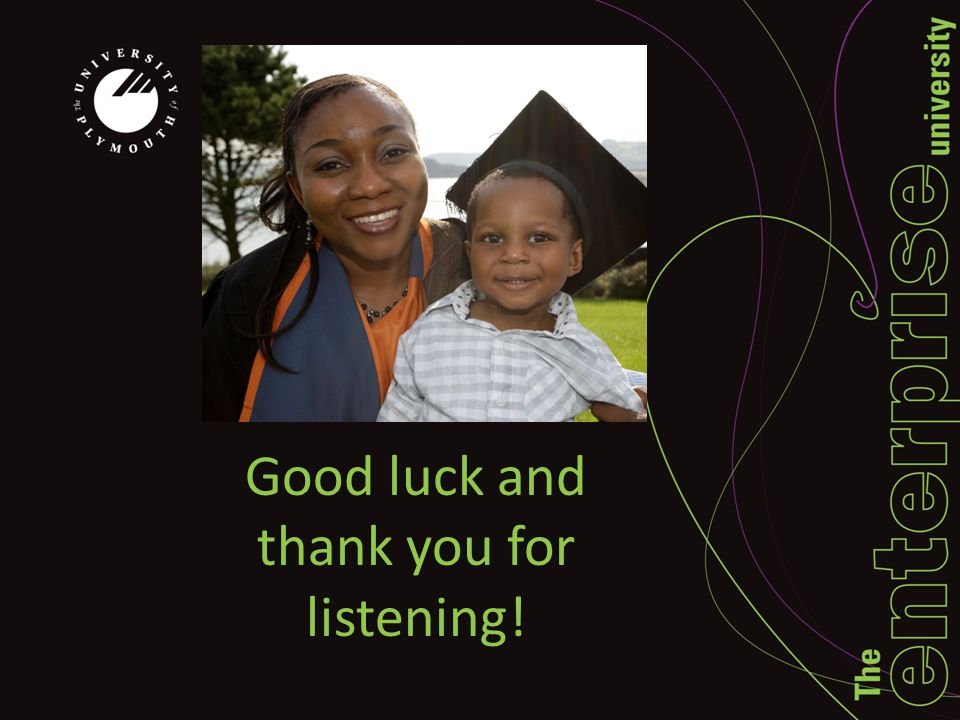 Good luck and thank you for listening!