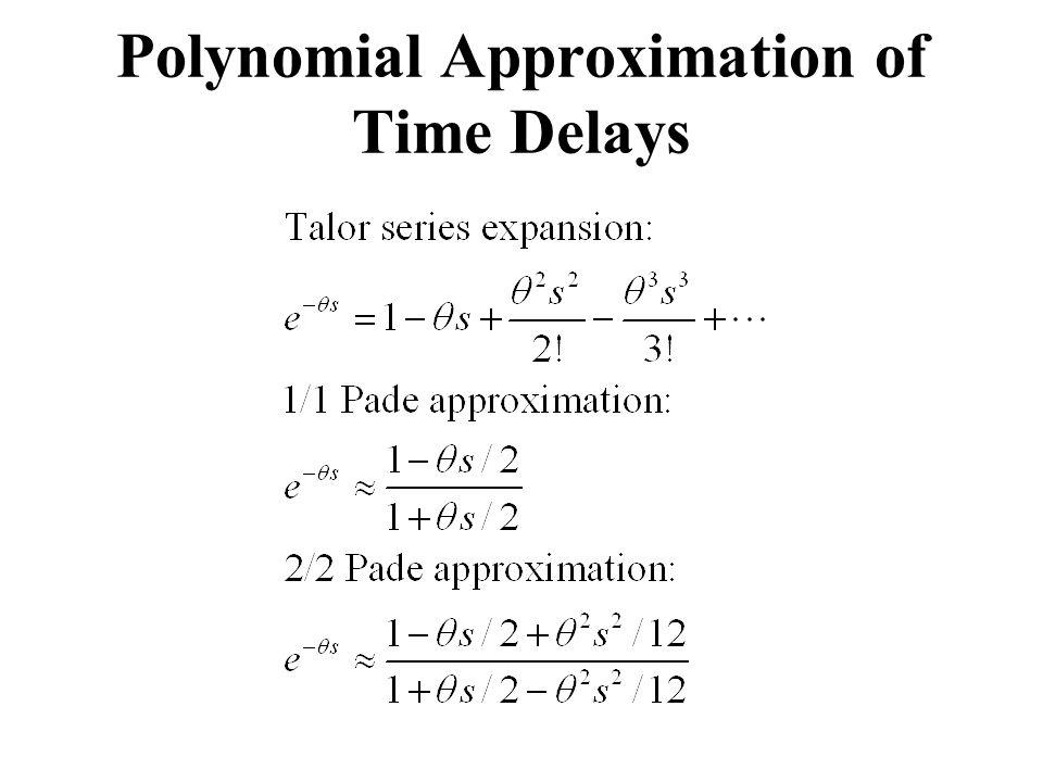 Polynomial Approximation of Time Delays
