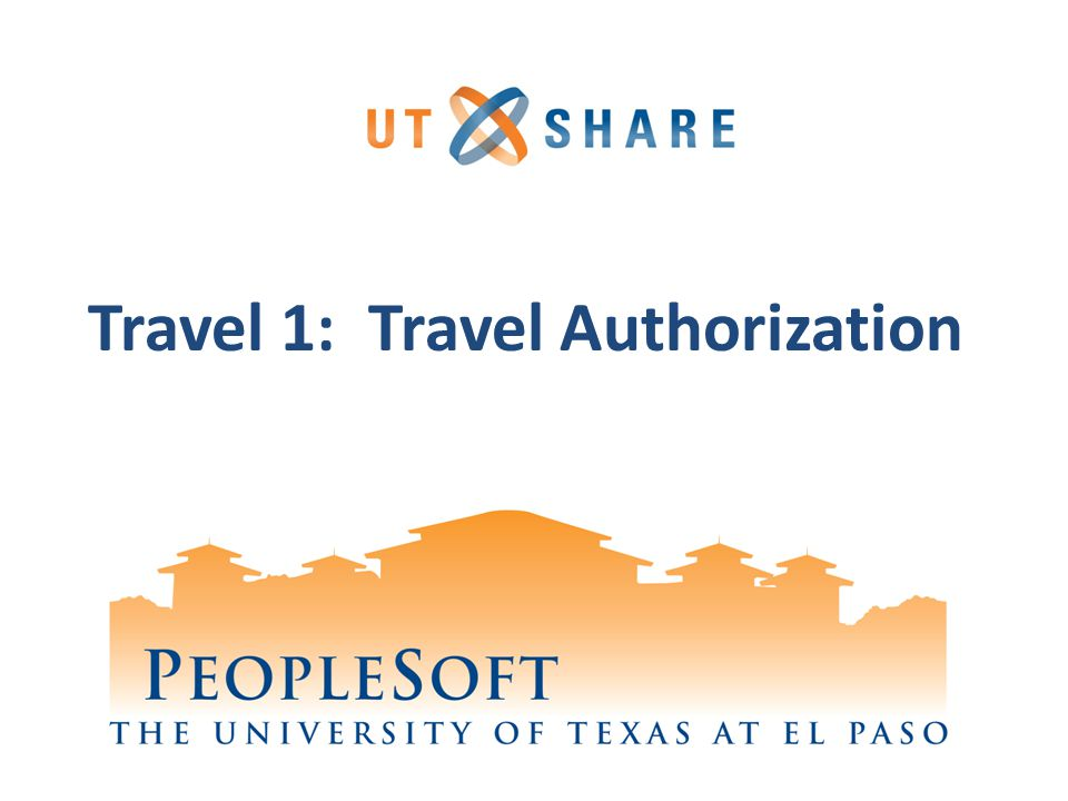 Travel 1: Travel Authorization