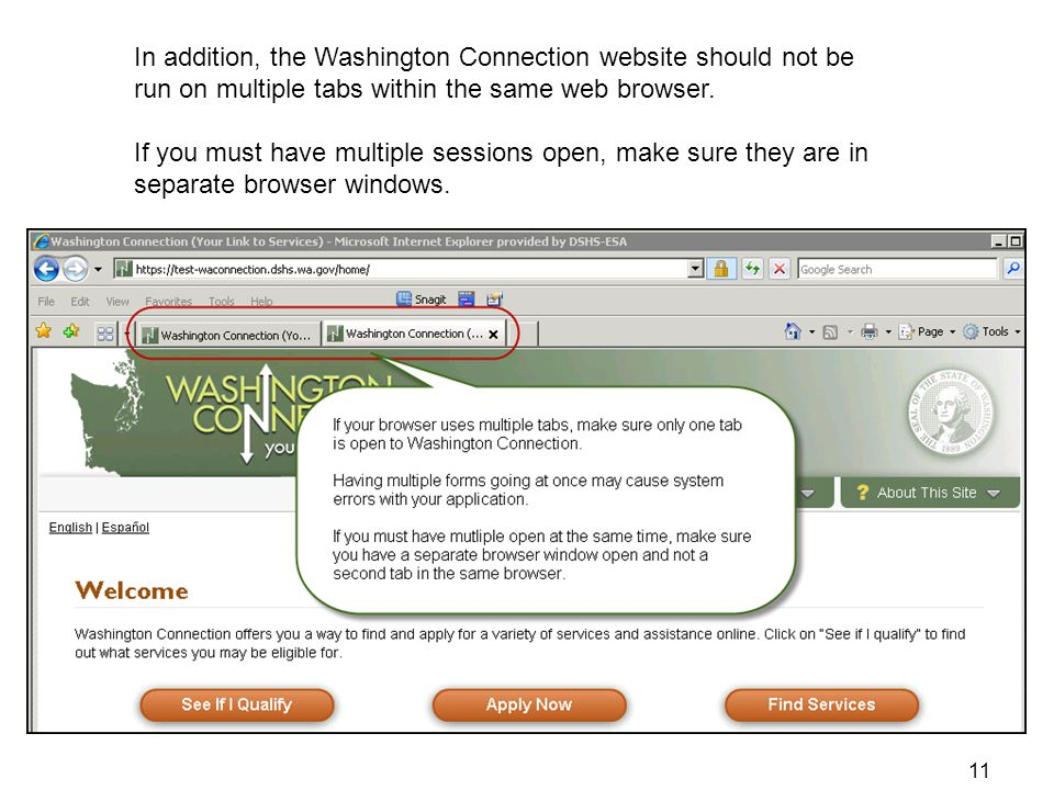 In addition, the Washington Connection website should not be run on multiple tabs within the same web browser.
