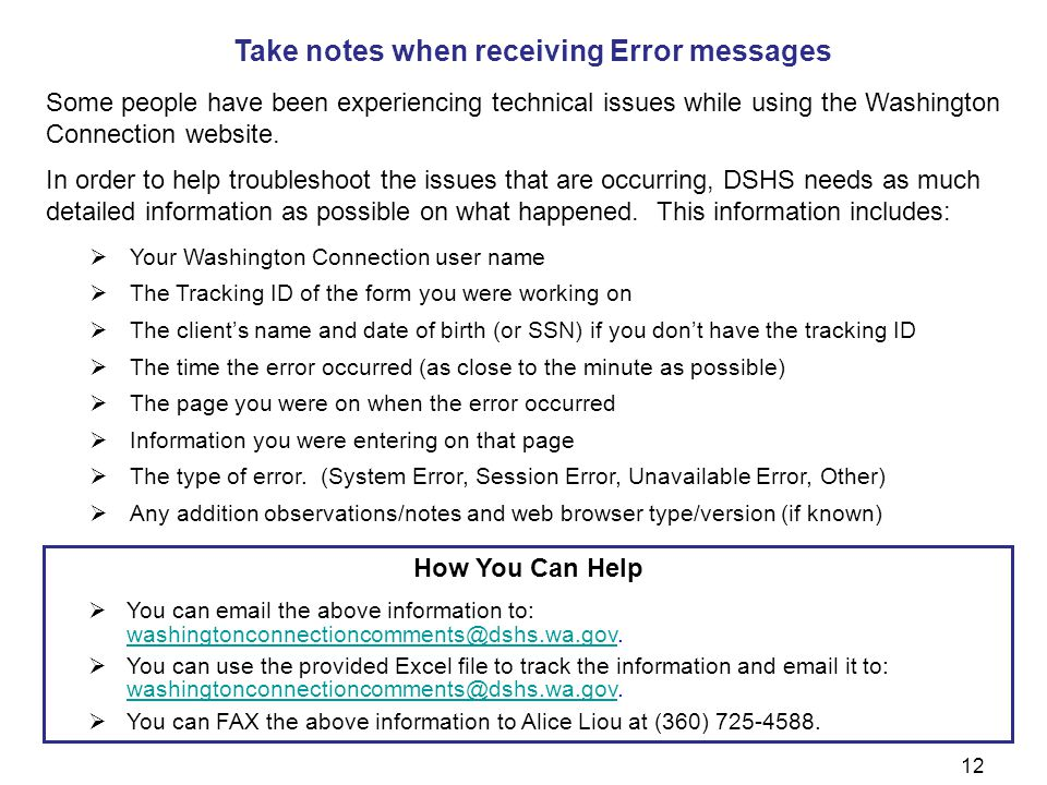 Take notes when receiving Error messages Some people have been experiencing technical issues while using the Washington Connection website.