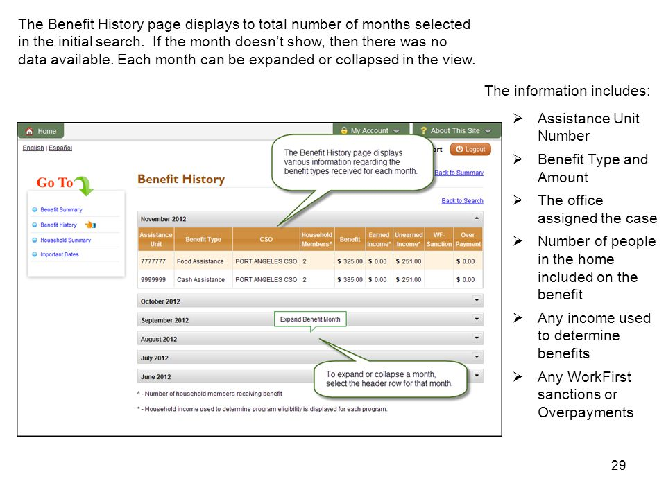 29 The Benefit History page displays to total number of months selected in the initial search.