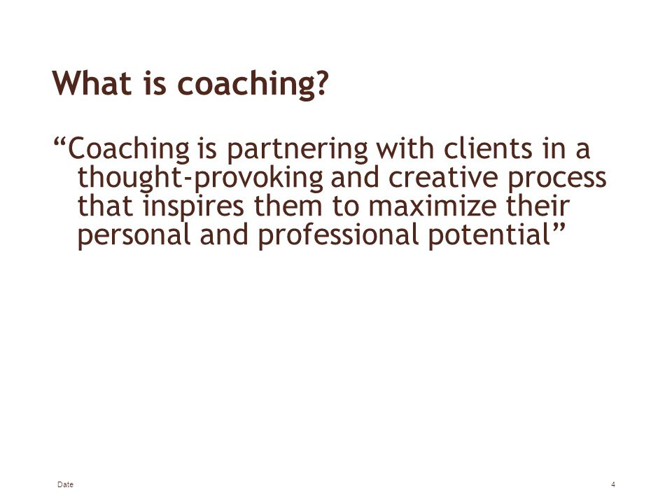 What is coaching.