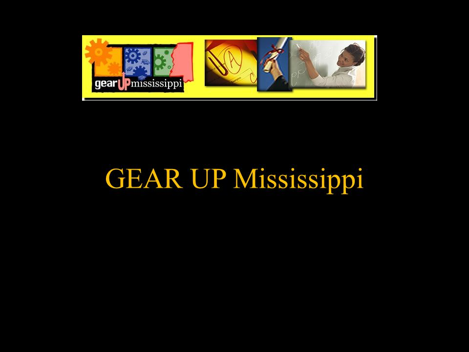 GEAR UP Mississippi