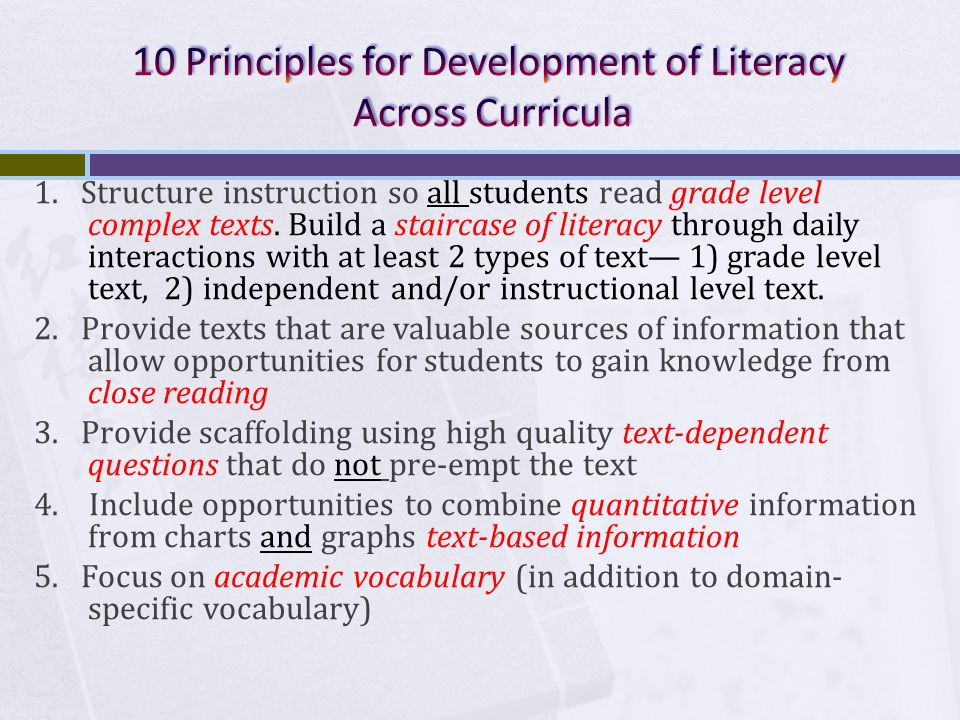 1. Structure instruction so all students read grade level complex texts.