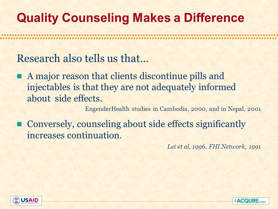 Quality Counseling Makes a Difference Research also tells us that...