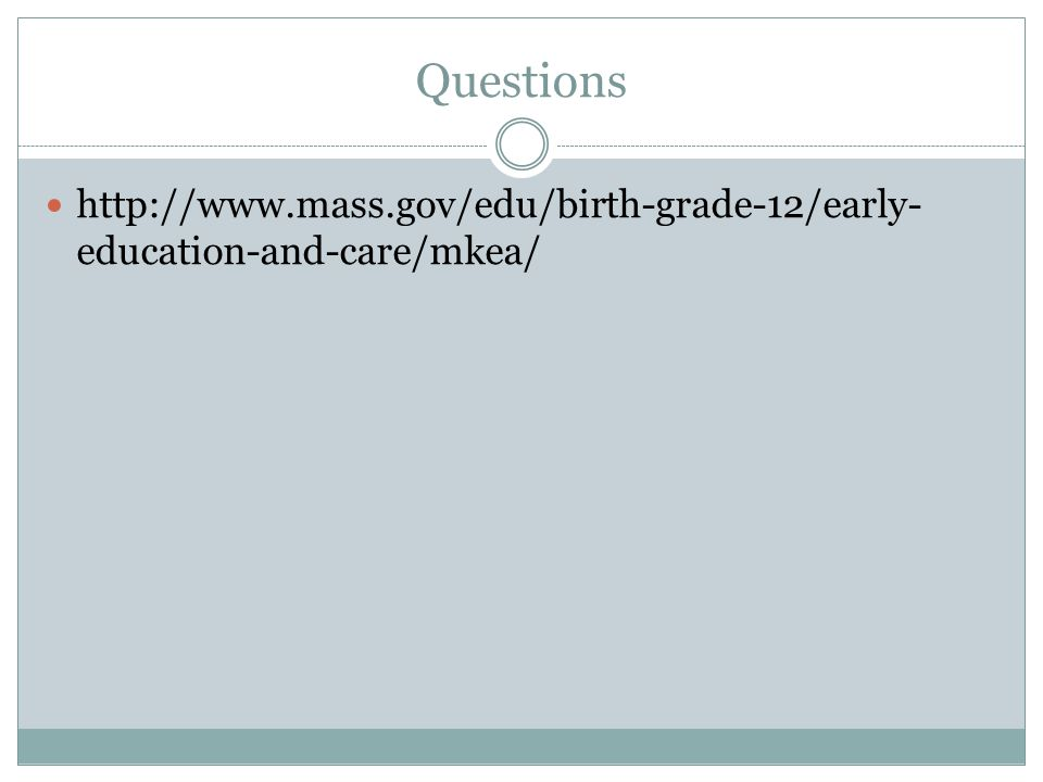 Questions   education-and-care/mkea/
