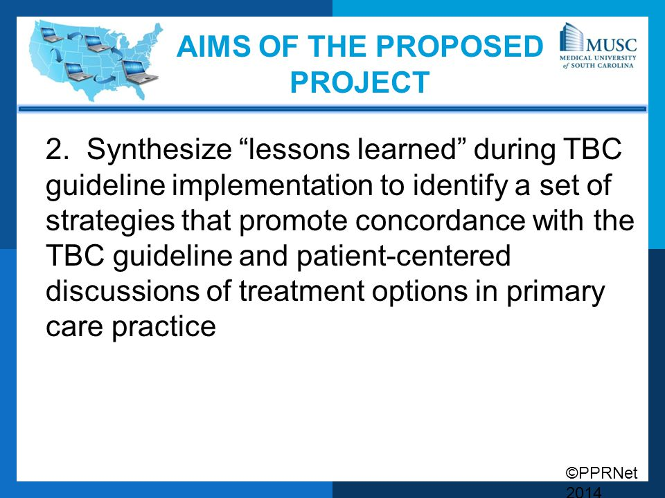 ©PPRNet 2014 AIMS OF THE PROPOSED PROJECT 2.
