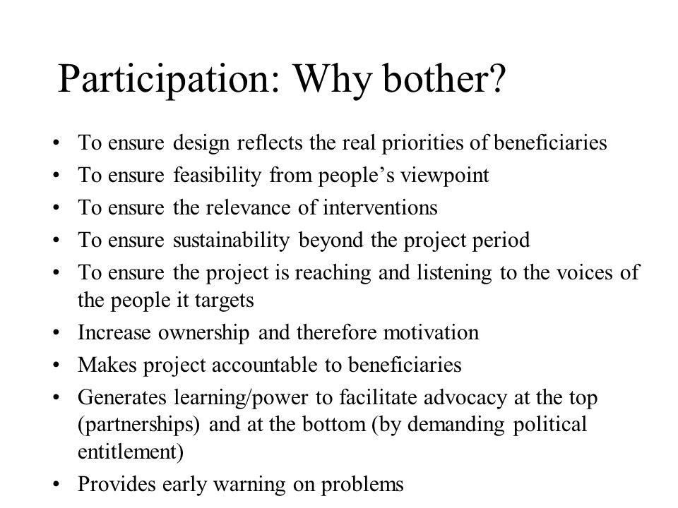 Participation: Why bother.