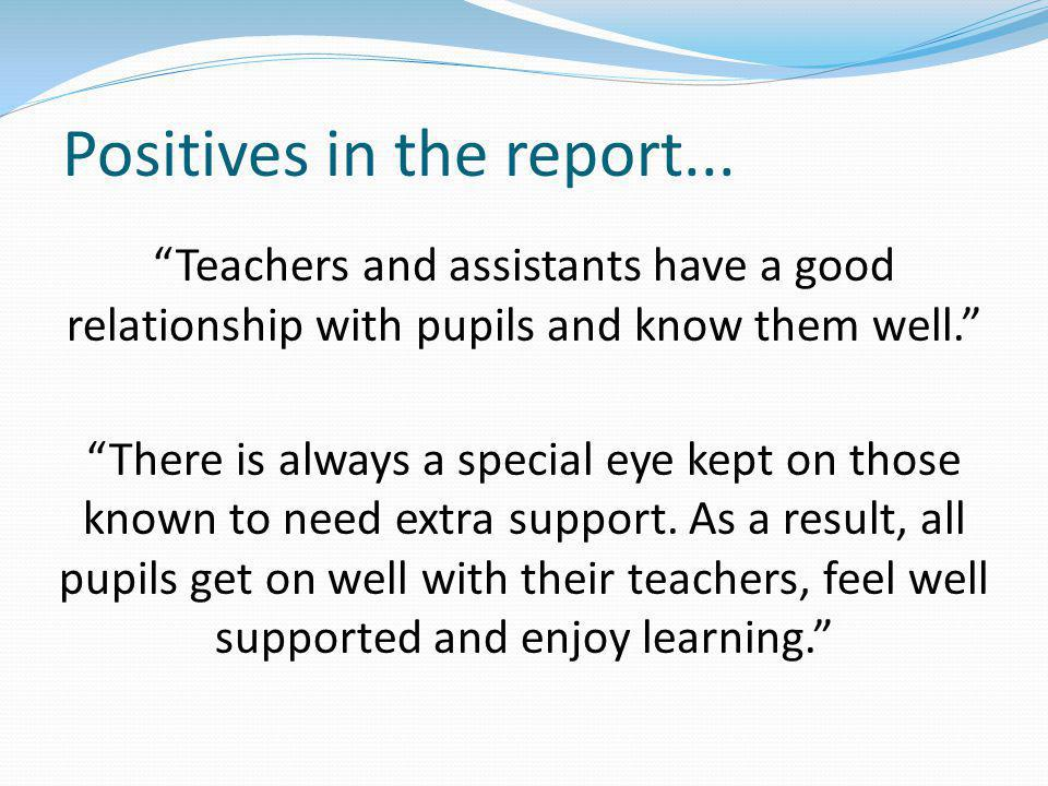 Positives in the report...
