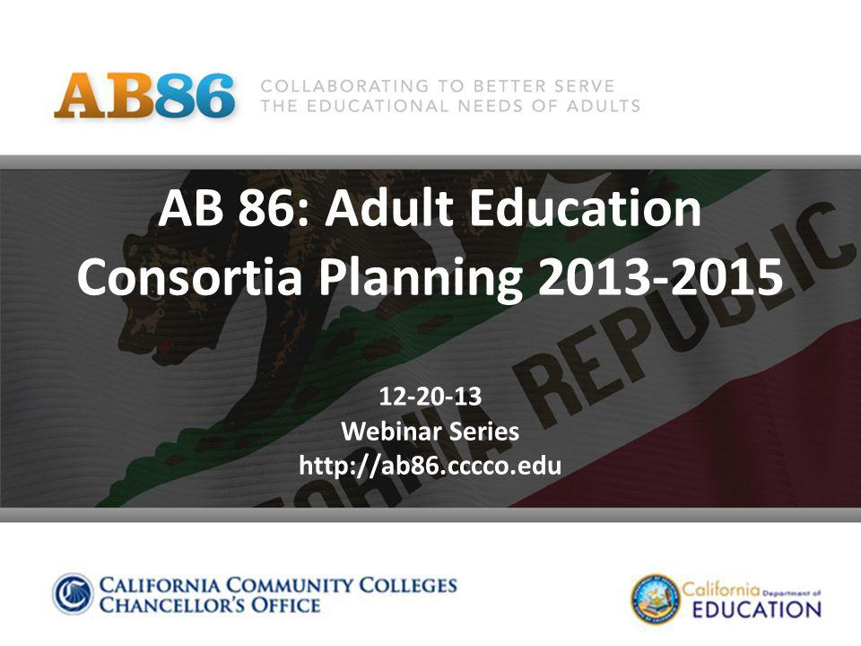 AB 86: Adult Education Consortia Planning Webinar Series