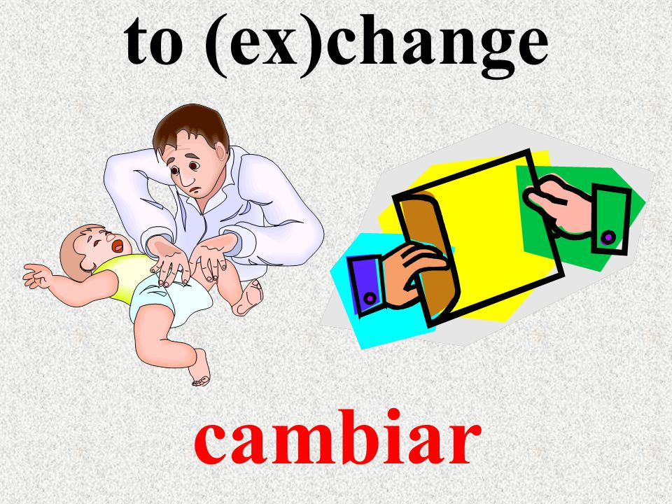 to (ex)change cambiar