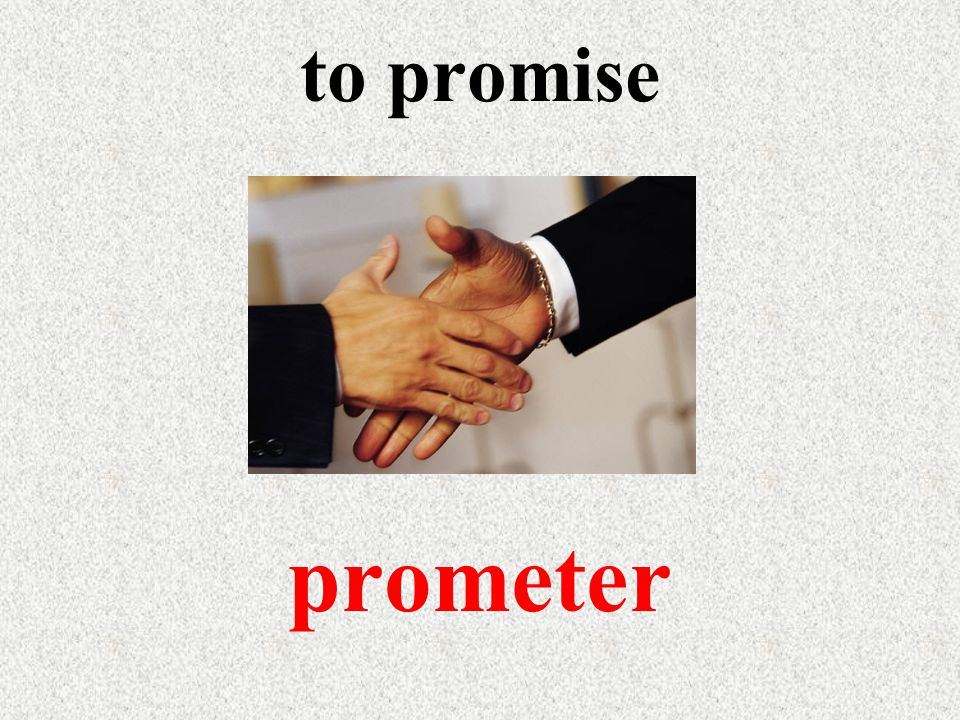 to promise prometer