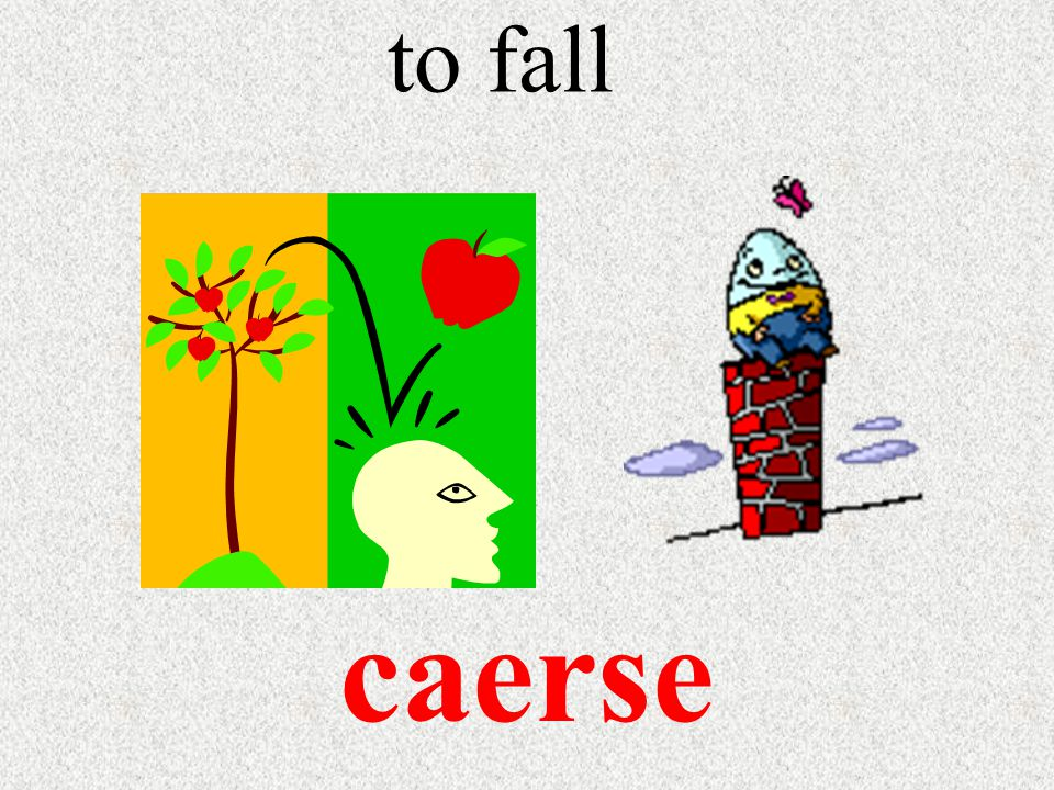 to fall caerse