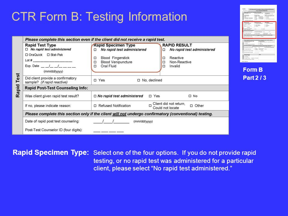 CTR Form B: Testing Information Form B Part 2 / 3 Rapid Specimen Type: Select one of the four options.