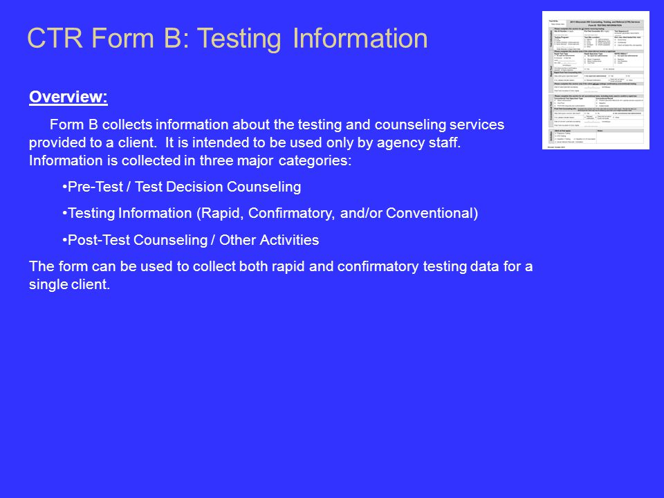 Overview: Form B collects information about the testing and counseling services provided to a client.