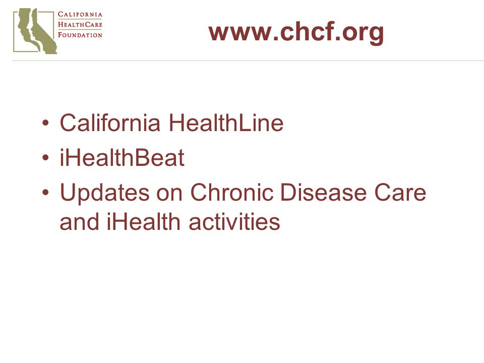 California HealthLine iHealthBeat Updates on Chronic Disease Care and iHealth activities