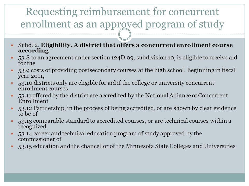 Requesting reimbursement for concurrent enrollment as an approved program of study Subd.