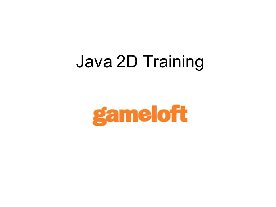 Java 2D Training  Basic Tools Java SDK 1 4x Wireless Toolkit