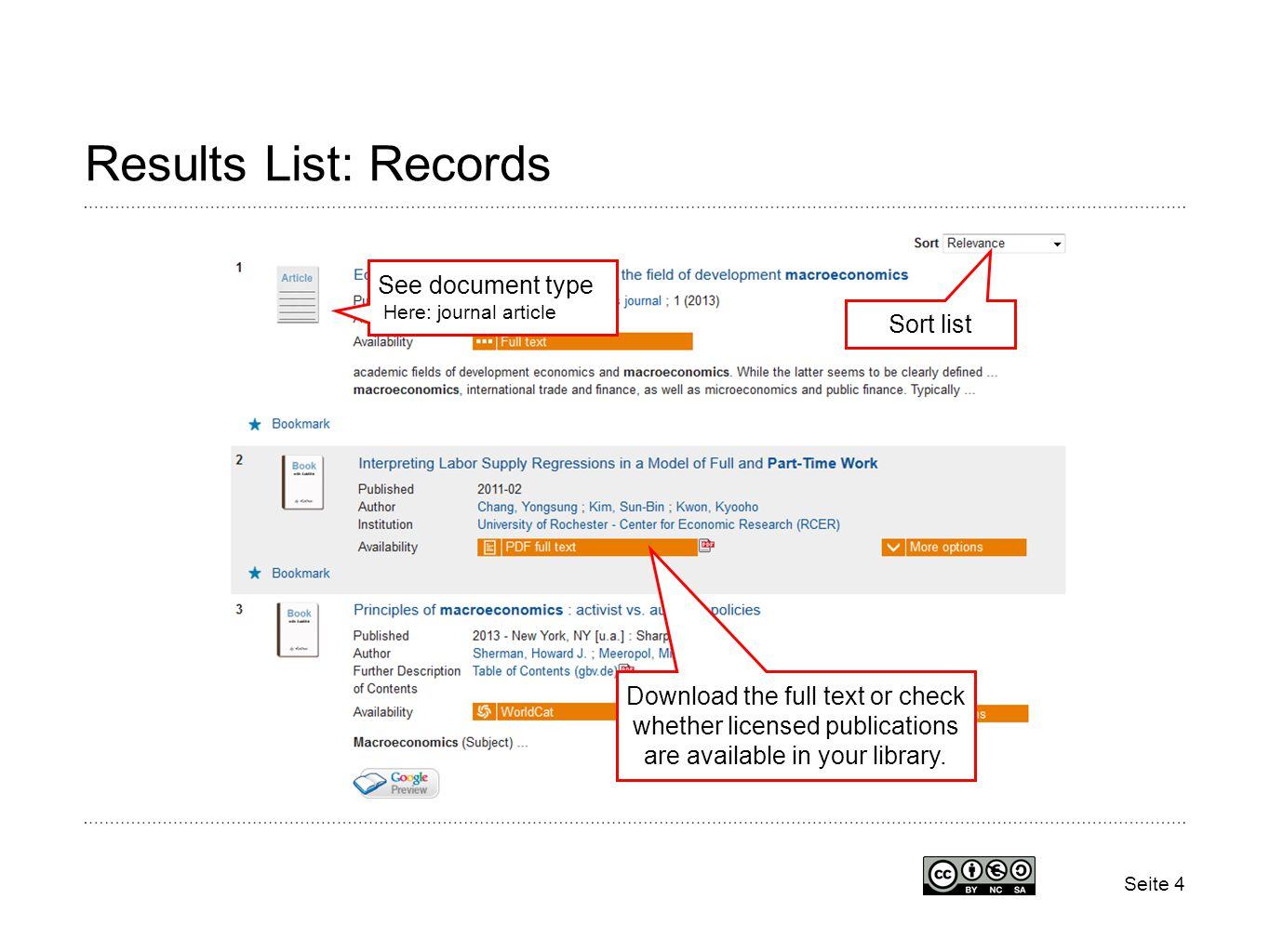 Seite 4 Results List: Records Download the full text or check whether licensed publications are available in your library.