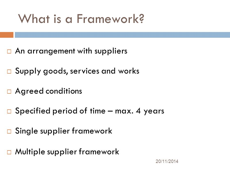 What is a Framework.