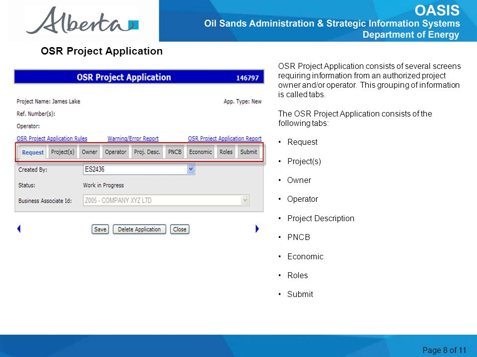 Page 8 of 11 OSR Project Application consists of several screens requiring information from an authorized project owner and/or operator.