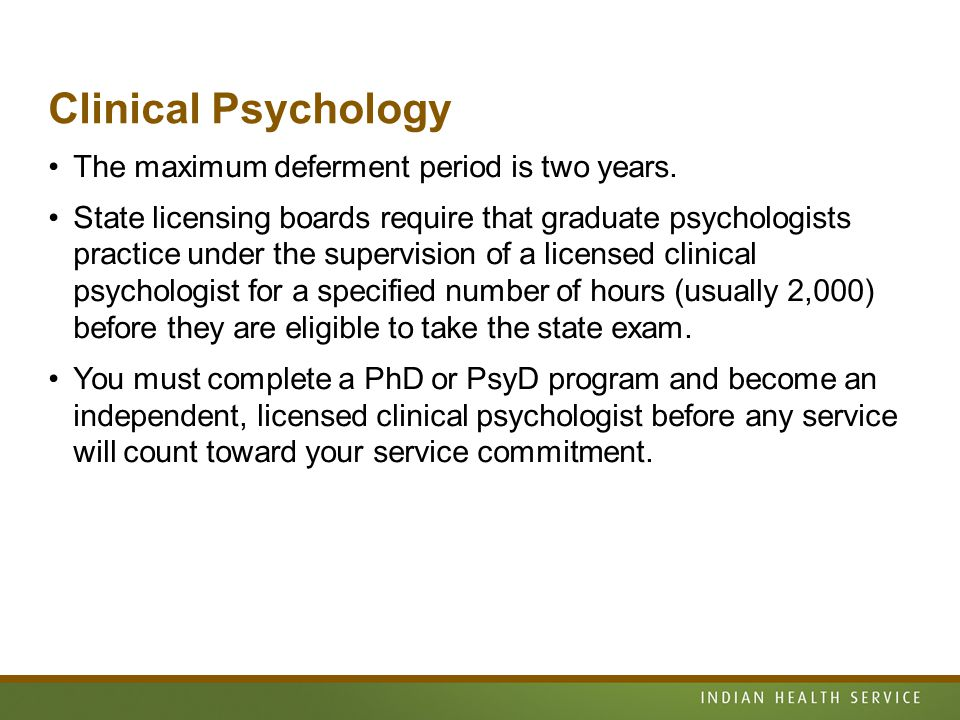 Clinical Psychology The maximum deferment period is two years.