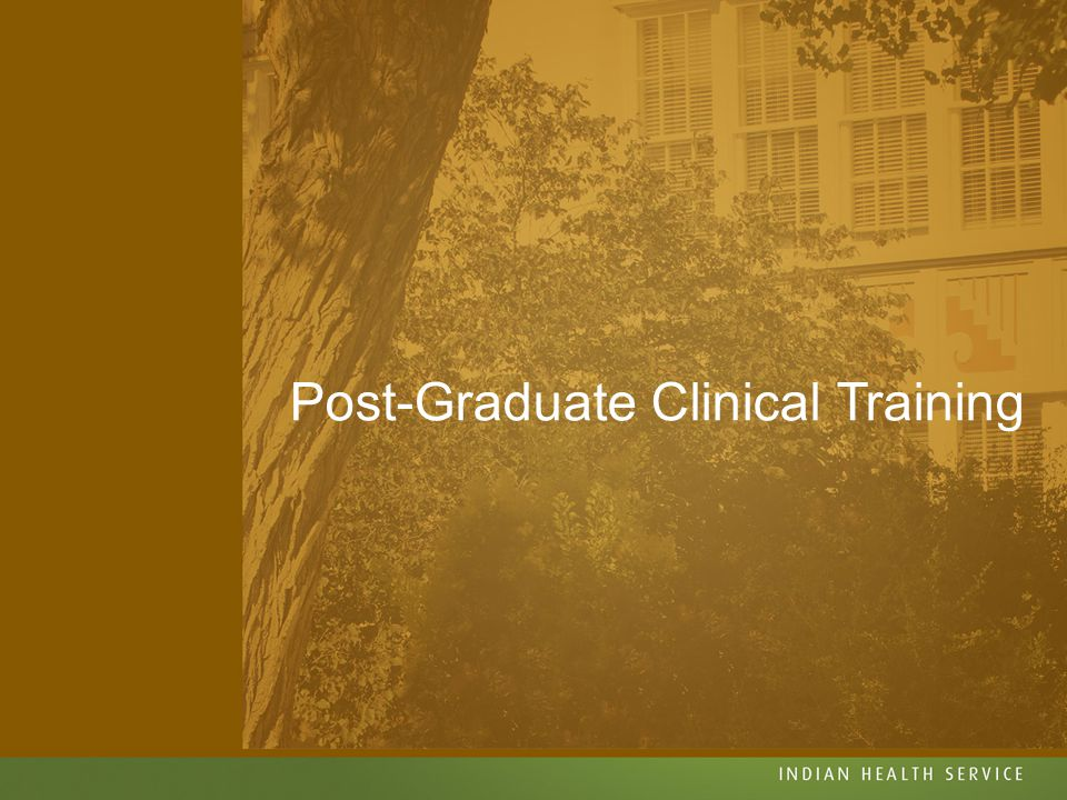 Post-Graduate Clinical Training