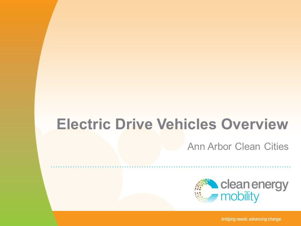 Electric Drive Vehicles Overview Ann Arbor Clean Cities