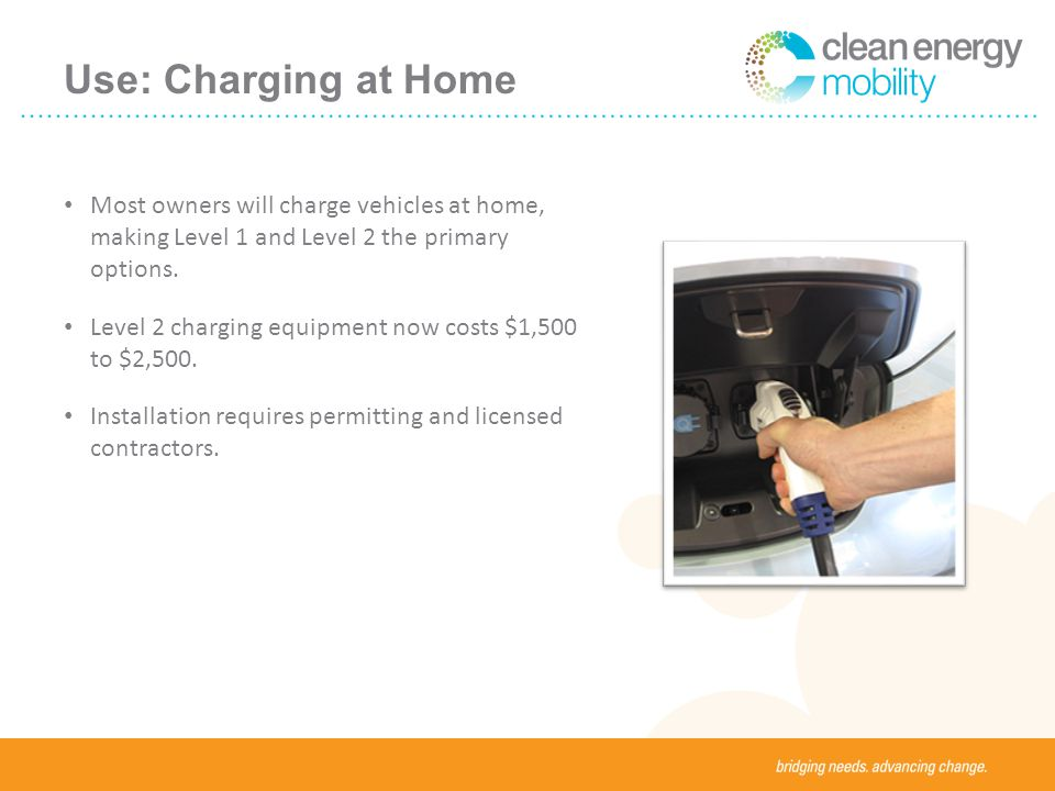Use: Charging at Home Most owners will charge vehicles at home, making Level 1 and Level 2 the primary options.