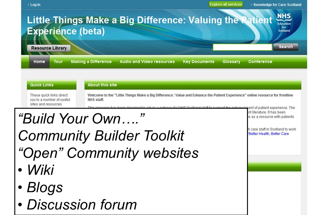 Educational Solutions for Workforce Development Allied Health Professionals Build Your Own…. Community Builder Toolkit Open Community websites Wiki Blogs Discussion forum
