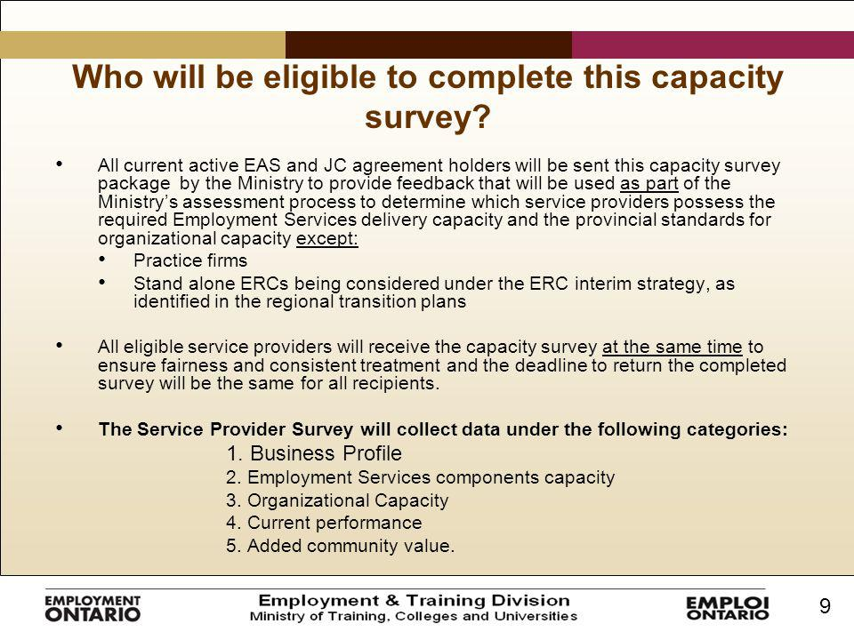 9 Who will be eligible to complete this capacity survey.