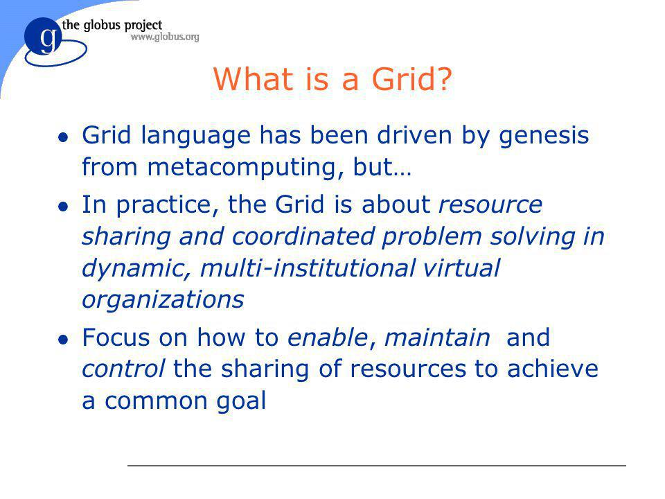 What is a Grid.