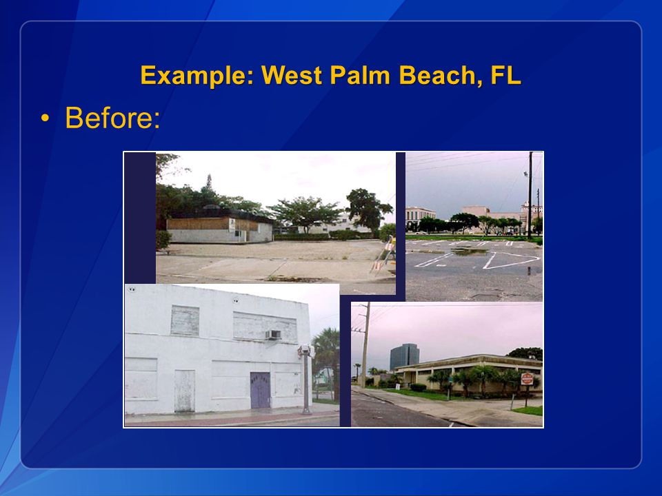 Example: West Palm Beach, FL Before: