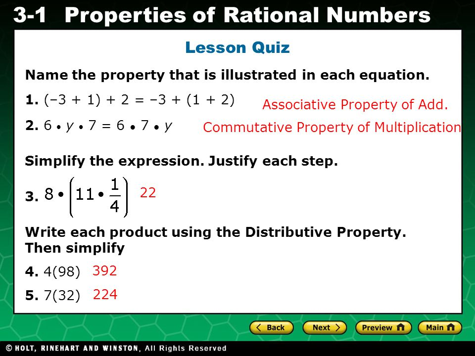 Evaluating Algebraic Expressions 3-1Properties of Rational Numbers Lesson Quiz Name the property that is illustrated in each equation.