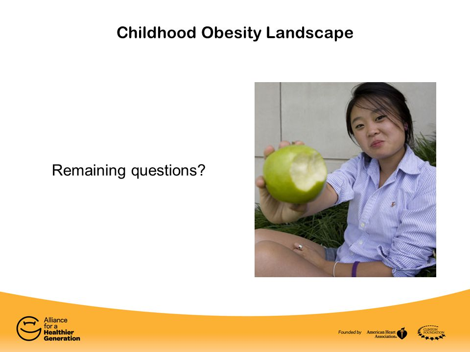 Childhood Obesity Landscape Remaining questions