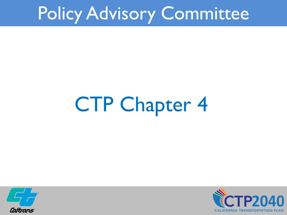 CTP Chapter 4 Policy Advisory Committee