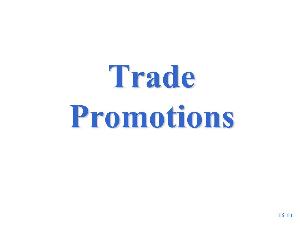 16-14 Trade Promotions