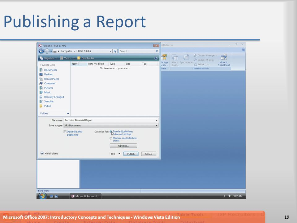 Publishing a Report Microsoft Office 2007: Introductory Concepts and Techniques - Windows Vista Edition19
