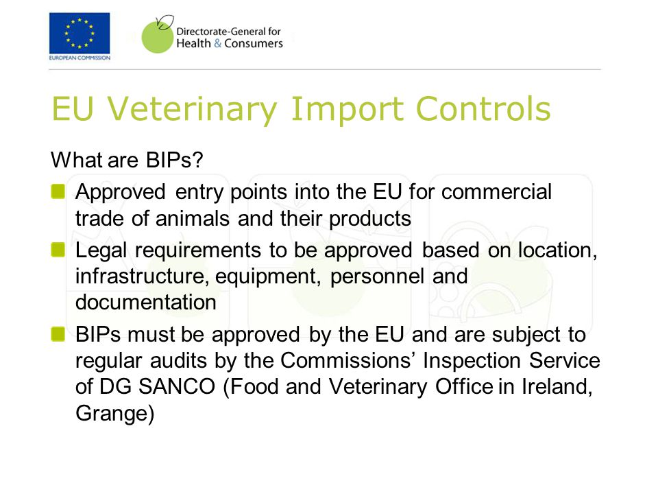 EU Veterinary Import Controls What are BIPs.