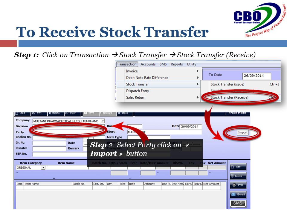 To Receive Stock Transfer Step 2: Select Party click on « Import » button Step 1: Click on Transaction  Stock Transfer  Stock Transfer (Receive)