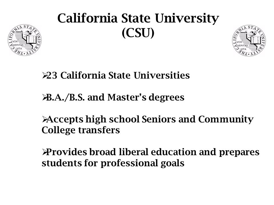  23 California State Universities  B.A./B.S.