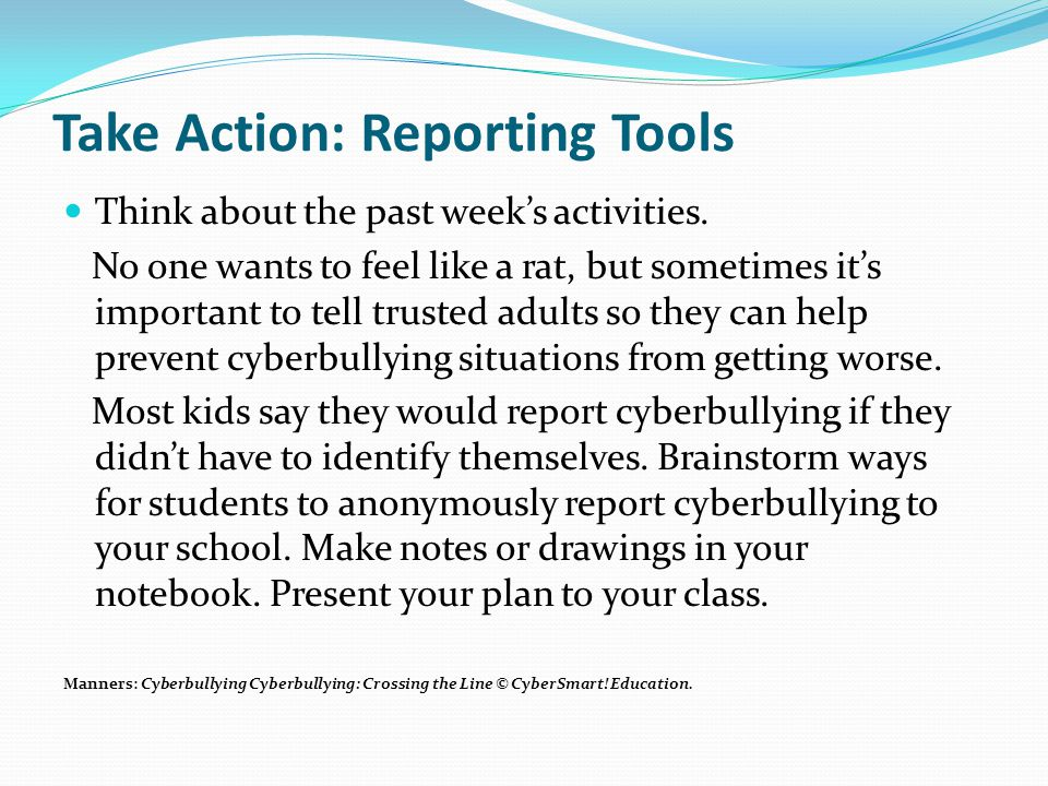 Take Action: Reporting Tools Think about the past week's activities.