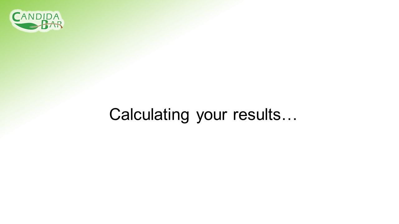 Calculating your results…